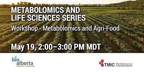 Metabolomics and Agri-Food tickets