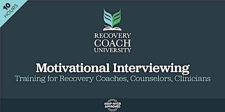 10 Hr. Motivational Interviewing (August 2021) tickets
