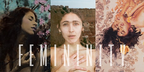 Going Beyond the Lens: FEMININITY tickets
