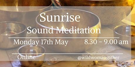 Sunrise - Morning Sound Meditation tickets