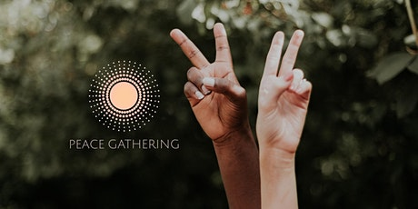 Weekly Peace Gathering tickets