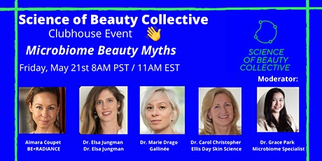 Clubhouse Event: Microbiome Beauty Myths tickets