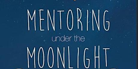 """2021 """"Mentoring under the Moonlight"""" Scholarship Awards Banquet tickets"""