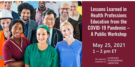 Closing Session: Lessons Learned in Health Professions Education from COVID tickets