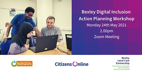 Bexley Digital Inclusion Action Planning Workshop tickets