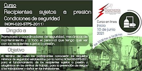 Curso | Recipientes Sujetos a Presión NOM-020-STPS-2011 entradas