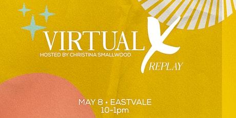 Virtual X replay tickets