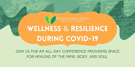WELLNESS & RESILIENCE DURING COVID-19 tickets