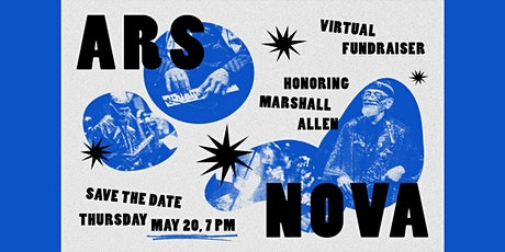 Ars Nova Workshop Virtual Fundraiser tickets