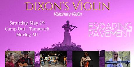 Dixon's Violin & Friends Camp Out at Tamarack - Morley tickets