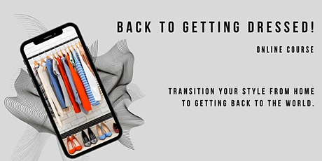 Masterclass: Back To Getting Dressed! tickets