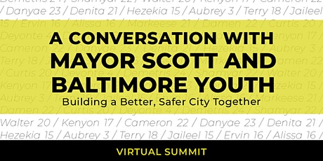 A Conversation with Mayor Scott and Baltimore Youth tickets