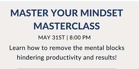 Master Your Mindset Masterclass tickets