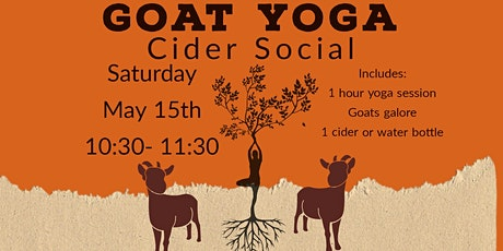 Goat Yoga Cider Social May 15 tickets