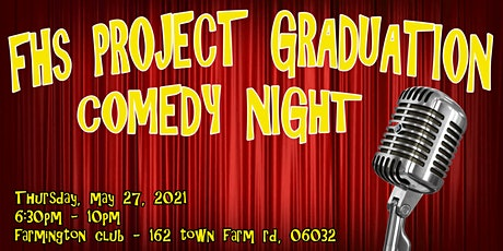 FHS Project Graduation Comedy Night tickets