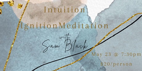 Intuition Ignition Meditation tickets