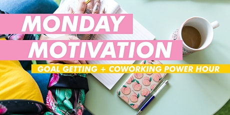 Monday Motivation: Free Goal Getting + Coworking Power Hour⚡️ tickets