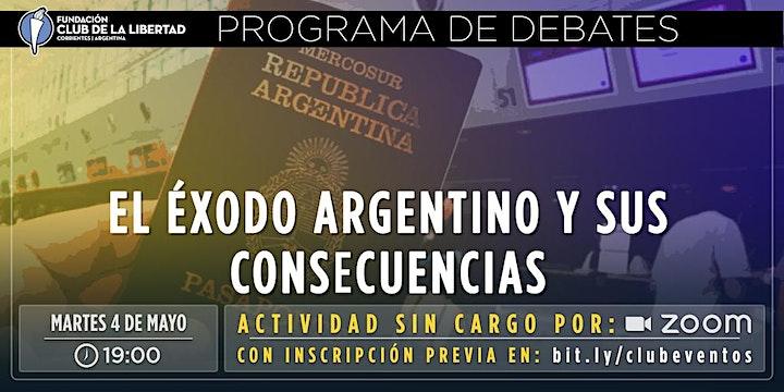 Imagen de CLUB DE LA LIBERTAD - DEBATE - EL EXODO ARGENTINA Y SUS CONSECUENCIAS