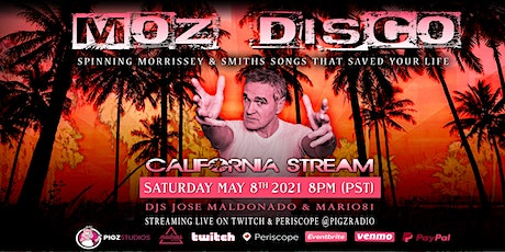 Morrissey & The Smiths -Moz Disco -California Live Stream Dance Party tickets