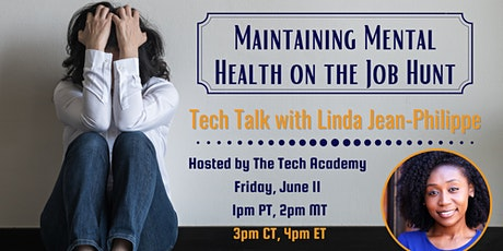 Maintaining Mental Health on the Job Hunt with Linda Jean-Philippe tickets