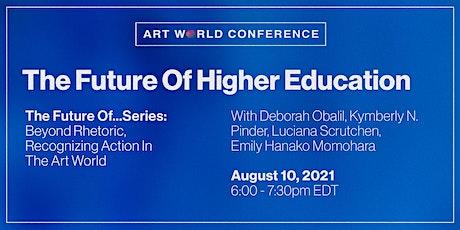 The Future of Higher Education biglietti
