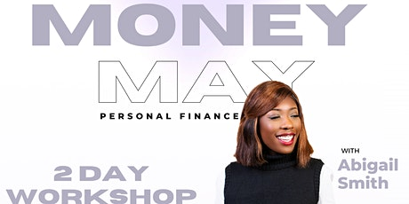 Money May: Personal Finance Workshop tickets
