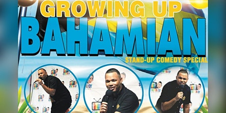 'Growing Up Bahamian' Stand-Up Comedy Special tickets