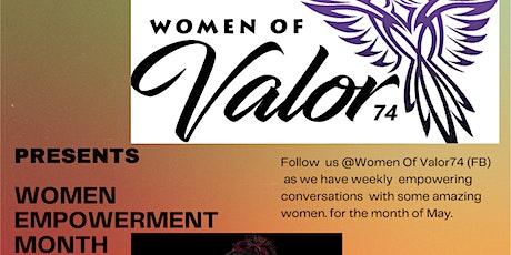 Women Of Valor74 Women's Empowerment Month Tickets
