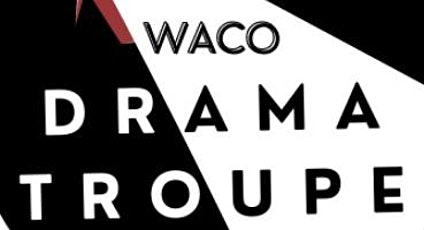 """Waco Drama Troupe's production of   """"A Streetcar Named Desire"""" tickets"""