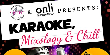 Karaoke, Mixology & Chill tickets