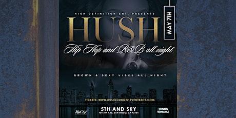 HUSH Lounge tickets