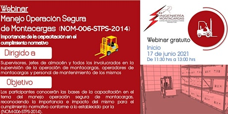 Webinar | Manejo Operación Segura de Montacargas NOM-006-STPS-2014 boletos
