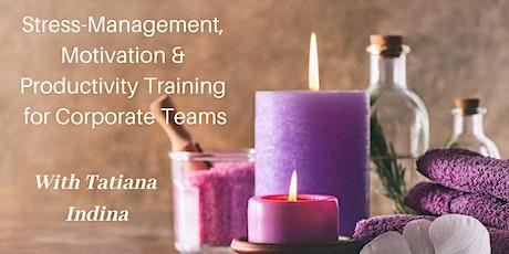 Stress Management, Motivation & Productivity Training tickets