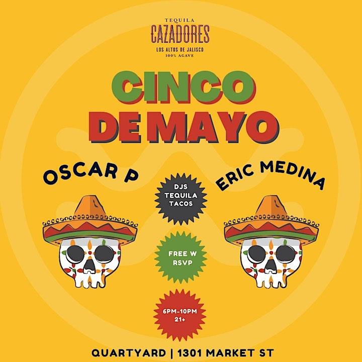 Cinco De Mayo at Quartyard with Oscar P + Eric Medina image
