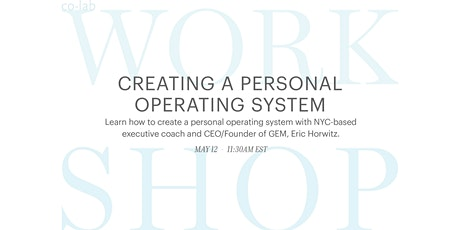 The co-lab Workshop: Creating a Personal Operating System tickets