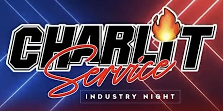 Charlit Service Industry Thursday's tickets