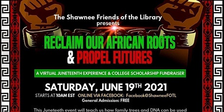 RECLAIM OUR AFRICAN ROOTS AND PROPEL FUTURES tickets