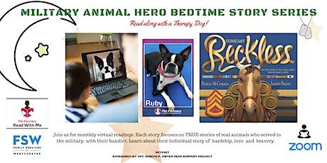 Military Animal hero Bedtime Story Series tickets
