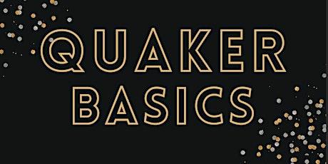 Quaker Basics: May Edition (Topic TBA!) tickets