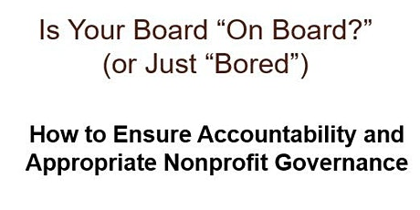 "Is Your Board ""On Board?"" - Training For Nonprofit Leaders tickets"