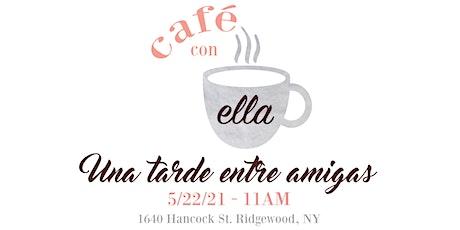 Café Con Ella tickets