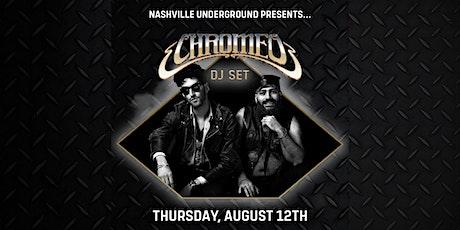 Chromeo (DJ Set) at Nashville Underground tickets