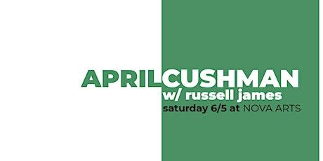 April Cushman w/ Russell James tickets