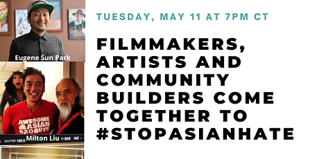 Filmmakers, artists, and community members come together to #stopasianhate tickets