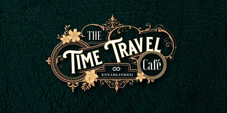 The Time Travel Café tickets
