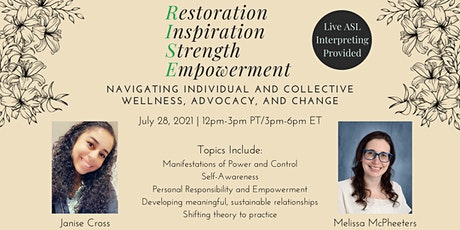 RISE: Navigating individual and collective wellness, advocacy, and change tickets