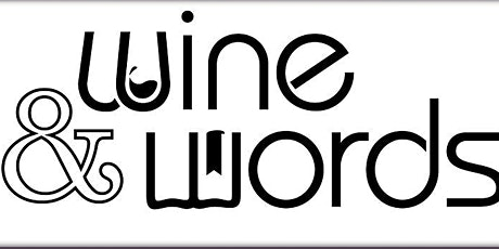 Wine and Words Wednesday August 18th 2021 tickets