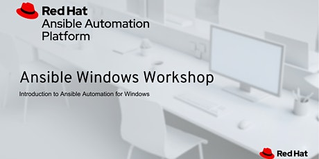 ANSIBLE WINDOWS AUTOMATION WORKSHOP tickets