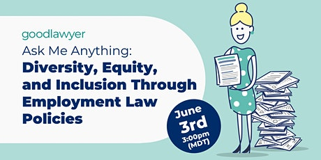 AMA: Diversity, Equity, and Inclusion Through Employment Law Policies tickets