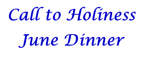 Call to Holiness June Dinner tickets